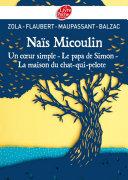 Pdf Naïs Micoulin, Un coeur simple, Le papa de Simon, La maison du chat-qui-pelote Telecharger
