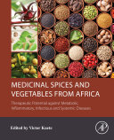 Medicinal Spices and Vegetables from Africa