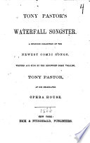 Tony Pastor s Waterfall Songster Book
