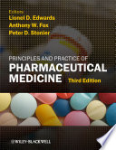 """Principles and Practice of Pharmaceutical Medicine"" by Lionel D. Edwards, Anthony W. Fox, Peter D. Stonier"