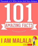 I Am Malala - 101 Amazing Facts You Didn't Know Pdf/ePub eBook