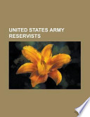 United States Army Reservists  : Bert Mizusawa, Bob Krause (Politician), Boyd Melson, Charles Djou, Donald E. Edwards, Ed Markey, Graham B. Purcell, Jr