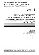 New and Projected Aeronautical and Space Systems  Design Concepts  and Loads