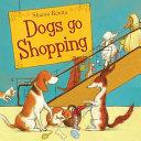 Dogs Go Shopping Book PDF