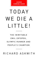Today We Die a Little  Book