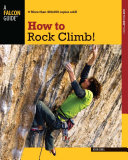 How to Rock Climb!