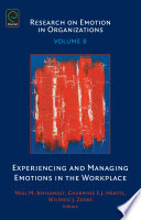 Experiencing and Managing Emotions in the Workplace Book
