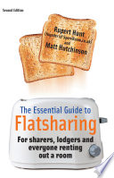The Essential Guide To Flatsharing  2nd Edition