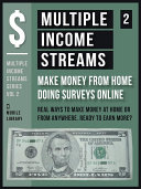 Multiple Income Streams  2    Make Money From Home Taking Surveys Online