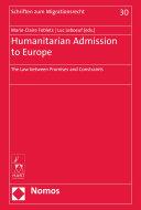 Humanitarian Admission to Europe