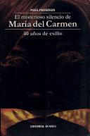 El Misterioso silencio de Maria Del Carmen 40 anos de exilio