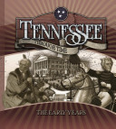 Tennessee Through Time, The Early Years