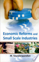 Economic Reforms and Small Scale Industries