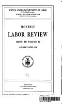 Monthly Labor Review Index To Volume 32 January To June 1931