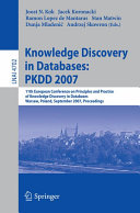 Knowledge Discovery in Databases  PKDD 2007