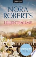 Lilienträume  : Roman