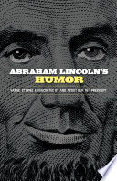 Abraham Lincoln s Humor