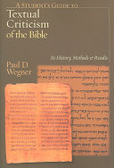 A Student s Guide to Textual Criticism of the Bible