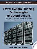 Power System Planning Technologies and Applications: Concepts, Solutions and Management