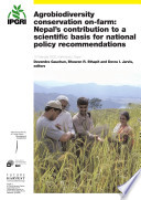 Agrobiodiversity conservation on farm  Nepal s contribution to a scientific basis for national policy recommendations  10 February 2002  Kathmandu  Nepal