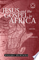 Jesus And The Gospel In Africa