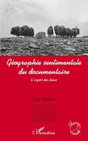Pdf Géographie sentimentale du documentaire Telecharger