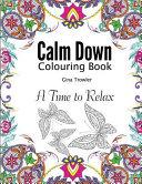 Calm Down Colouring Book