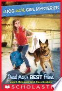 A Dog and His Girl Mysteries  2  Dead Man s Best Friend