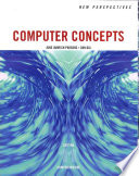 New Perspectives on Computer Concepts, Comprehensive