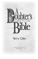 a doubter s guide to the bible giles terry