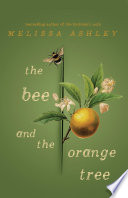 The Bee and the Orange Tree