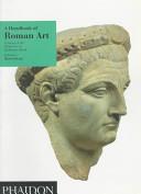 A Handbook of Roman Art Book