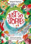 Rudyard Kipling's Just So Stories, retold by Elli Woollard Pdf/ePub eBook