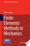 Finite Elements Methods in Mechanics Book