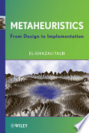 Metaheuristics  : From Design to Implementation