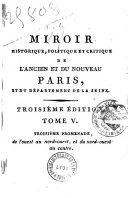 Miroir historique, politique et critique de l'ancien et du nouveau Paris, et du département de la Seine