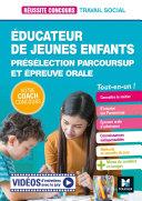 Pdf Réussite Concours Educateur jeunes enfants - EJE - Préselection Parcoursup + Ep orale - Préparation Telecharger