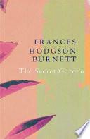 The Secret Garden  Legend Classics