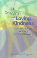 The Practice of Loving Kindness Book