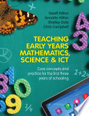 Teaching Early Years Mathematics Science And Ict