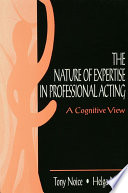 The Nature of Expertise in Professional Acting Book