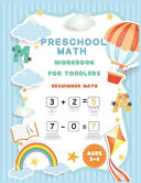 Preschool Math Workbook for Toddlers Ages 2 4 Beguinner Math