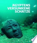 Ägyptens versunkene Schätze