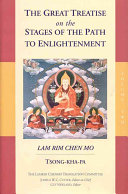 The Great Treatise On The Stages Of The Path To Enlightenment Book