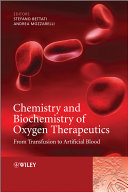 Chemistry and Biochemistry of Oxygen Therapeutics