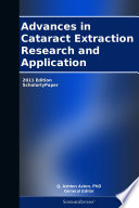 Advances In Cataract Extraction Research And Application 2011 Edition Book PDF