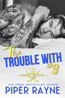 The Trouble with #9