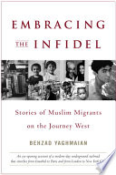 Embracing the Infidel