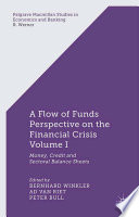 A Flow of Funds Perspective on the Financial Crisis Volume I Book