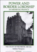 Power and Border Lordship in Medieval France